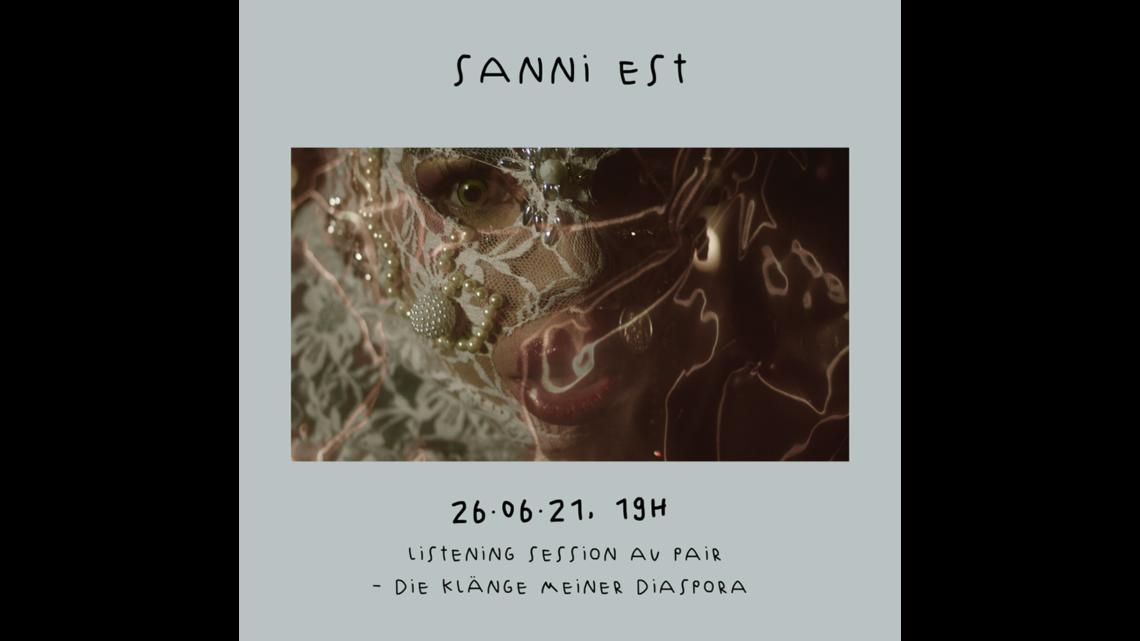 Sanni Est 26.06. / 19 Uhr