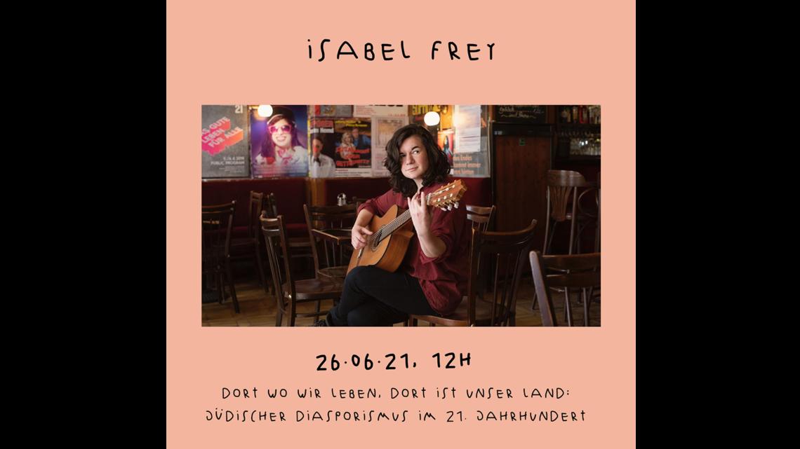 Isabel Frey  26.06. / 12 Uhr